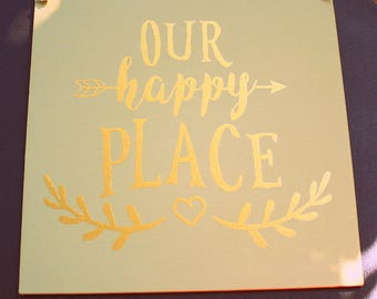 Our Happy Place - Canvas Sign - Vinyl Letters - 10 x 10