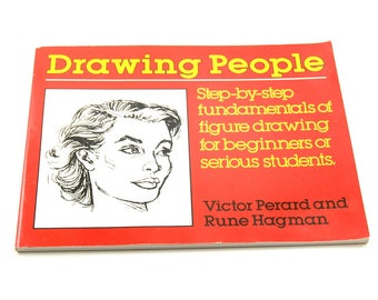 Drawing People Book - Step-by-Step Fundamentals of Figure Drawing for Beginners or Serious Students - Softcover - Vintage 1980's