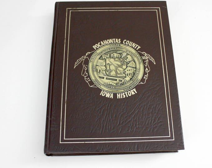 Iowa History Book, Pocahontas County, 1982 Leather Bound, Historical Photos, Family Histories