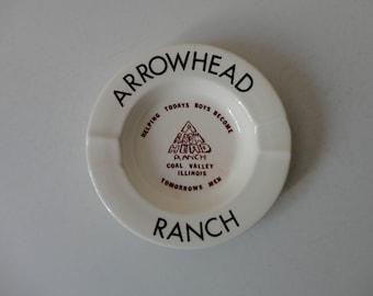 VINTAGE arrowhead ranch ASHTRAY - coal valley illinois - helping todays boys become tomorrows men