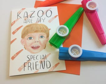 Kazoo are my special friend - KAZOO kid appreciation with FREE KAZOO A6 card