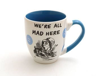 RESERVED for Tasha - do not purchase if you are not Tasha - Alice in Wonderland mug reserved until 6/30