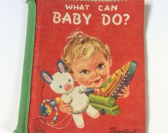 Cloth Children's Book, What Can Baby Do?, 1961 Cloth Picture Book