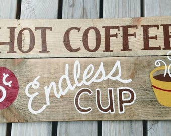 Coffee endless cup hand painted sign art on pallet wood vintage ad style
