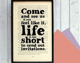 SUMMER SALE Housewarming Gift - Framed Quote - Rebecca - Daphne Du Maurier Quote - Life Is Too Short To Send Out Invitations - Wall Art - Ho