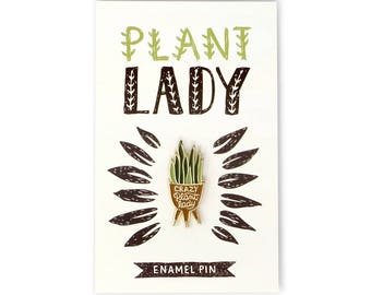 Enamel Pin - Crazy Plant Lady