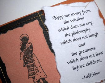 HONORING CHILDREN ~ Multi media collage greeting card, quote by Gibran