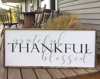 grateful thankful blessed sign, large framed sign, grateful sign, thankful sign, dining room decor, farmhouse wall decor, large wood sign