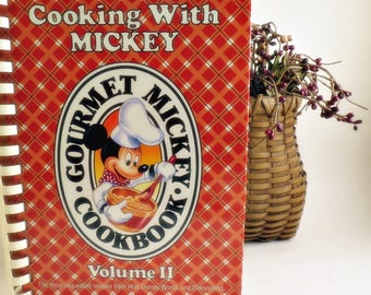 Cooking with Mickey (Gourmet Mickey Cookbook) Volume II: The Most Requested Recipes from Walt Disney World and Disneyland (Plastic Comb)