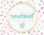custom listing RESERVED for beth