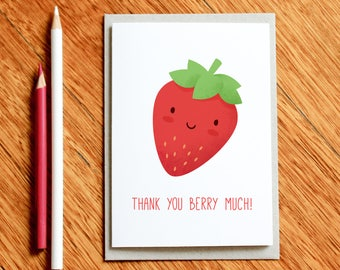 Thank You Berry Much! Thank You Card, End of Year Teacher Card, Teacher Gift, Funny Christmas Card, Foodie Gift, Gift for Foodie, Xmas Card