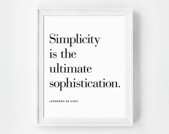 Bedroom Art, Black and White Art Print, Minimalist Decor, Typographic Print, Simplicity is the Ultimate Sophistication, Quote, Typography