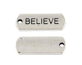 "30 pcs. Antique Silver ""Believe"" Rectangle Charms Pendants - 21mm X 8mm"