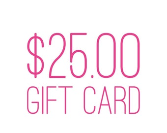 Gift Card for ARTandAK Shop (twenty five dollars)