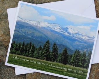 Inspirational Photo Note Card - Take time to enjoy the view... Mountains, Landscape Photography