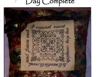Keslyn's: My Day Complete - Cross Stitch Pattern