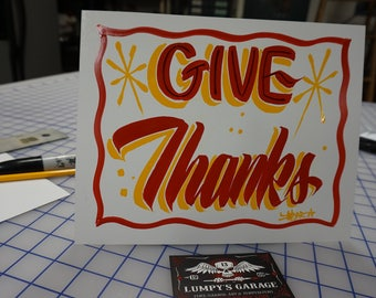 "Hand painted Garage art ""Give Thanks"" posterboard sign, frameable"