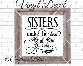 DIY Brothers  Make The Best Of Friends Vinyl Decal ~ Glass Block ~ Car Decal ~ Mirror ~ Ceramic Tile ~ Computer