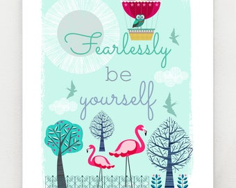 Fearlessly be yourself, print