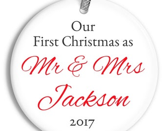 Our First Christmas as Mr and Mrs Ornament - Newlyweds - Personalized Porcelain Holiday Ornament  - Just Married - orn0061- Holiday Ornament