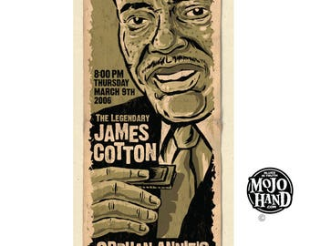 "big 8""x18"" concert poster - James Cotton - 2006 - signed by Grego of mojohand.com"