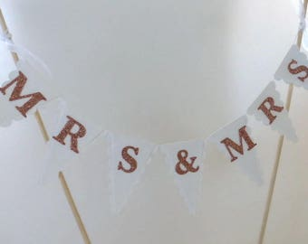 MRS & MRS Wedding Cake Topper - White and Rose Gold - Same Sex Wedding, Gay, Lesbian Marriage - Cake Bunting, Cake Banner