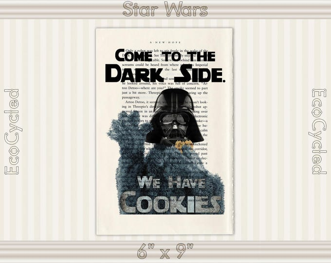 Darth Vader Cookie Monster Come to the Dark Side We Have Cookies on Vintage Upcycled Dictionary Art Print Funny Quotes bookworm gift art