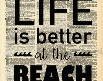 Life is Better at the BEACH - Vintage Dictionary Print