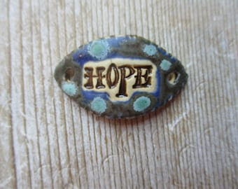 Ceramic Bracelet ConnectorHope Rustic Blue and  Turquoise Connector  Inspirational ceramic pottery clay