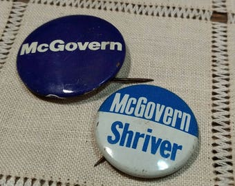 Vintage McGovern / Shriver Political Buttons / Pins /