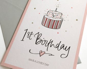 1st Birthday Card - Have a lovely Day