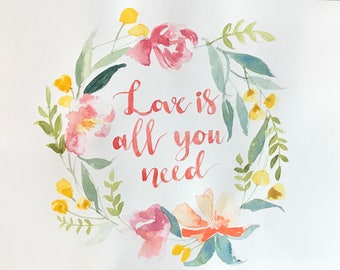 Love is all you need floral wreath