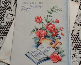 ON SALE Vintage Good Luck and Happy Birthday Greetings Embossed Card & Envelope Unused 1940s 1950s Red Roses Flowers Book In My Album of Mem