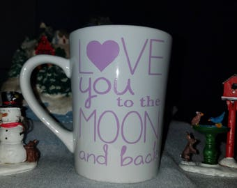 Love you to the moon and back coffee/tea mug, Gifts for everyone, lovers, son, daughter, mom, dad