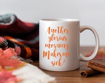 hocus pocus mug -- hocus pocus quote - hocus pocus sign - another glorious morning makes me sick -- hocus pocus coffee mug