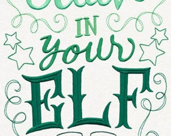 Believe in Your Elf - Funny Christmas Custom Tee Shirt - Embroidered tee