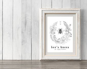 Printable Download Wall Art You're the Bee's Knees floral wreath
