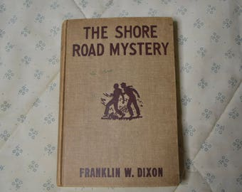 A Hardy Boys Book-The Shore Road Mystery First Edition 1928 by Franklin W. Dixon