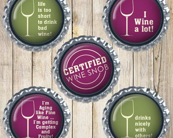 Wine lover gifts - Wine bottle cap magnets - Wine decor - Wino gifts - I wine a lot - Certified wine snob - Aging like fine wine