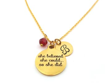 She Believed She Could So She Did Charm - Swarovski Birthstone - Custom Initial - Personalized Gold Necklace / Gift for Her