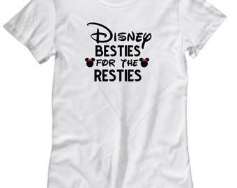 Disney Besties for the Resties Shirt for Women Gift Best Friends Friend Disneyland Shirts