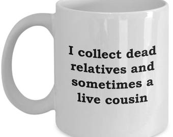 Funny Genealogy Gift Mug Coffee Cup Gag Hilarious Family History Gifts