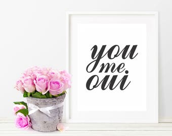 Baby Girl Nursery Wall Decor-You me oui-Pink-Blue-Black-White-Nursery Decor-Inspirational Nursery Quote-Paris-French-Typography