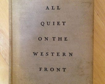 All Quiet On The Western Front vintage hardcover by Erich Maria Remarque 1929