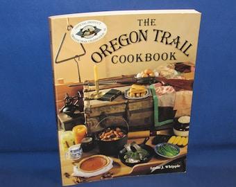 OREGON TRAIL COOKBOOK 1992 Pioneer Recipes