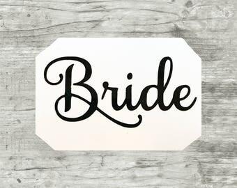 Bride decal, Bride Sticker, Bride Vinyl Decal, Bride Vinyl Sticker, Bachelorette Party, Wedding Shower Gifts
