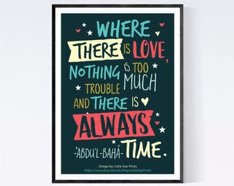 """Printable Wall Art, BAHA'I """"Where there is love, nothing is too much trouble."""" home decor, typography quote, printable gift, printable quote"""