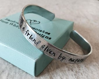 Sale Sale A sister is a friend given by nature hand stamped personalized cuff bracelet with custom wording sister bracelet gift jewelry mono