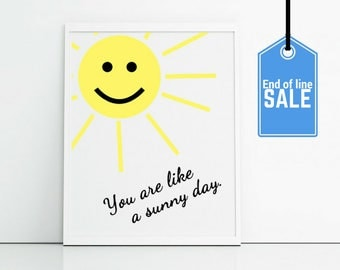 Sale wall art prints - sunshine yellow - happy nursery art - you are like a sunny day - yellow and white wall art prints - end of line
