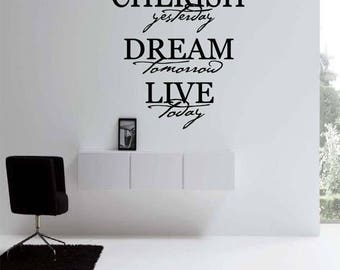 EVERYTHING IS 20% OFF Cherish yesterday Dream tomorrow Live today Wall Decal